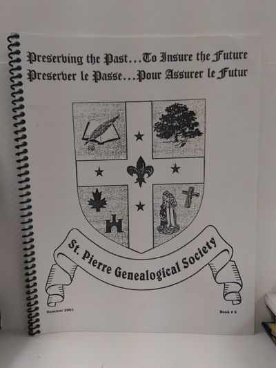 Image for St. Pierre Genealogical Society Summer 2001 Book 8