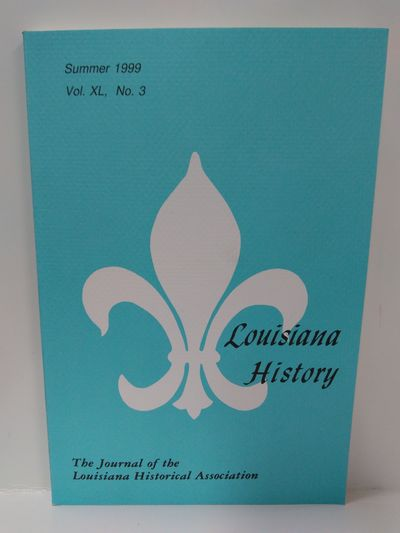 Image for Louisiana History -The Journal of the Louisiana Historical Association Summer 1999