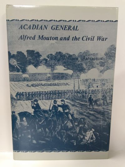 Image for Acadian General Alfred Mouton and the Civil War