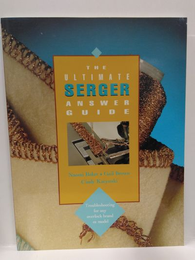 Image for Ultimate Serger Answer Guide