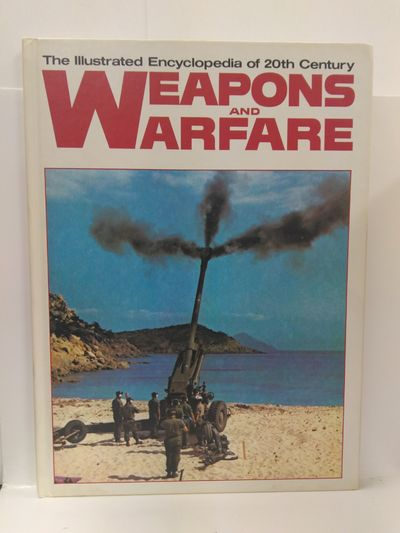 Image for The Illustrated Encyclopedia of 20th Century Weapons and Warfare - Volume 9