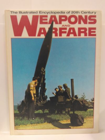 Image for The Illustrated Encyclopedia of 20th Century Weapons and Warfare - Volume 16