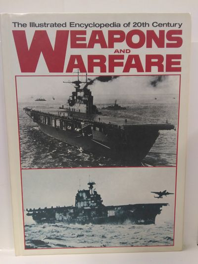 Image for Weapons and Warfare: The Illustrated Encyclopedia of 20th Century Volume 13
