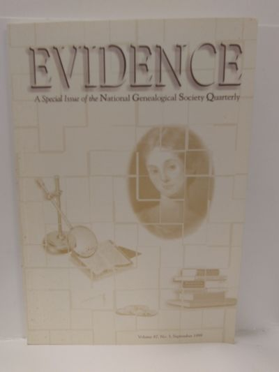 Image for Evidence: A Special Issue of the National Genealogical Society Quarterly. Volume 87, No. 3