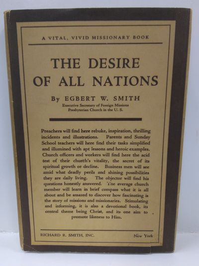Image for The Desire of All Nations: a Vital, Vivid Missioonary Book