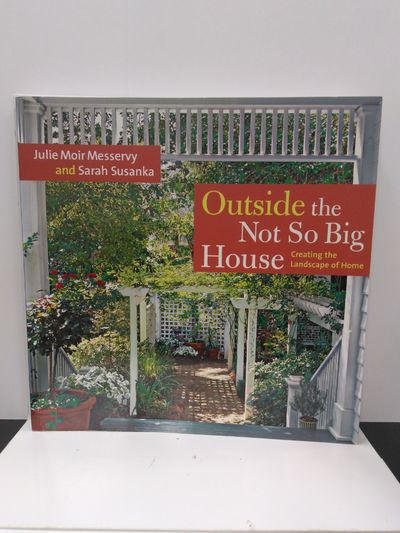 Image for Outside the Not So Big House: Creating the Landscape of Home