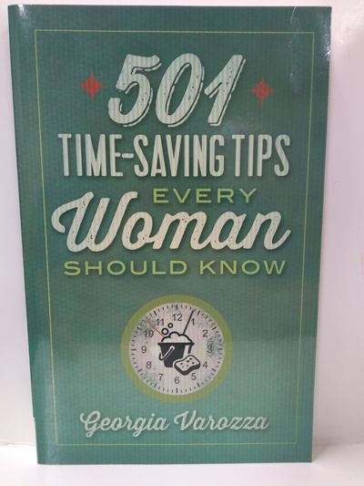 Image for 501 Time-Saving Tips Every Woman Should Know