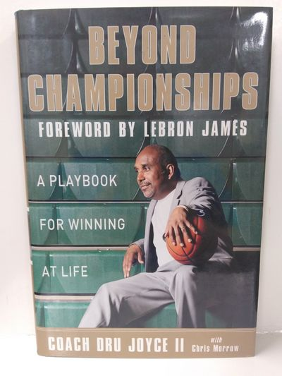 Image for Beyond Championships: A Playbook for Winning at Life