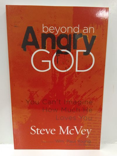 Image for Beyond an Angry God: You Can't Imagine How Much He Loves You