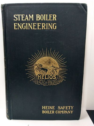 Image for Steam Boiler Engineering:  A Treatise on Steam Boilers