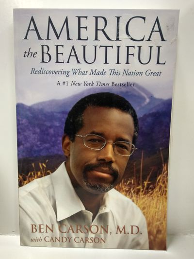 Image for America the Beautiful: Rediscovering What Made This Nation Great
