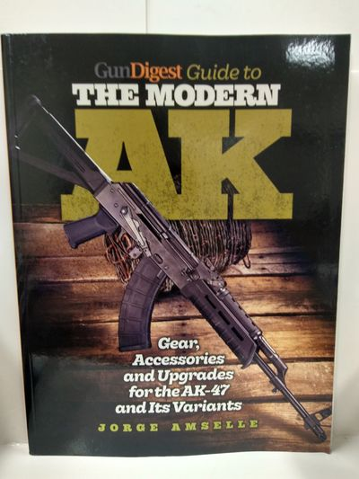 Image for Gun Digest Guide to the Modern AK:Gear, Accessories  Upgrades for the Ak-47 and Its Variants