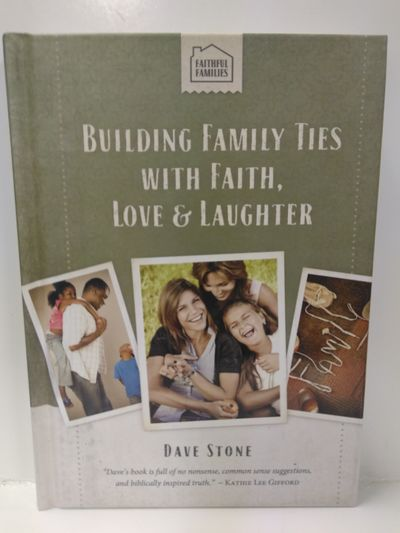 Image for Building Family Ties with Faith, Love  Laughter
