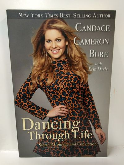 Image for Dancing Through Life: Steps of Courage and Conviction