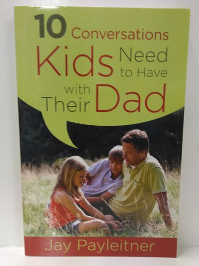 Image for 10 Conversations Kids Need to Have With Their Dad