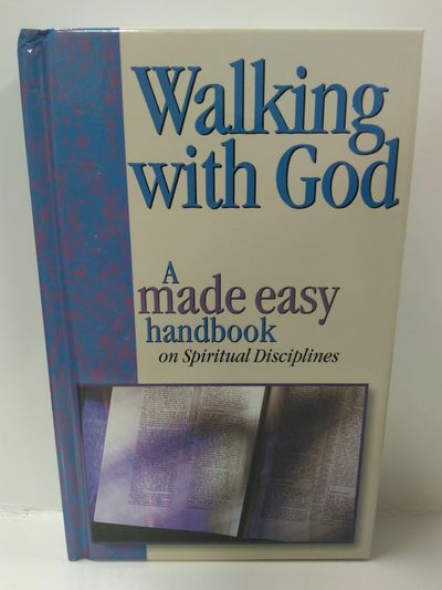 Image for Walking With God: A Made Easy Handbook on Spiritual Disciplines
