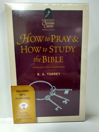 Image for How to Pray  How to Study the Bible (Hendrickson Christian Classics)