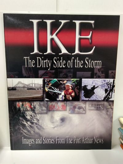 Image for Ike: The Dirty Side of the Storm