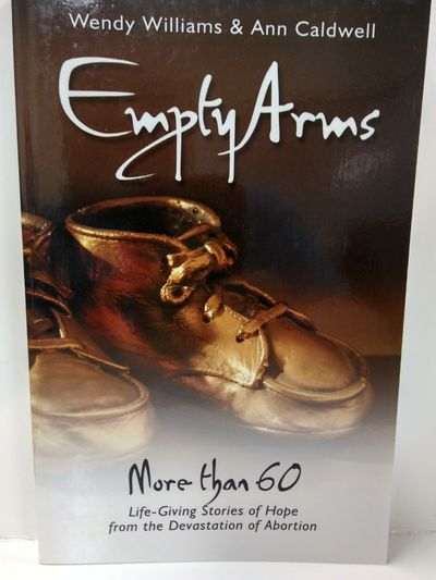 Image for Empty Arms: Remembering the Unborn