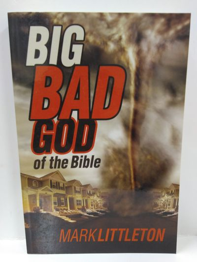 Image for Big Bad God of the Bible