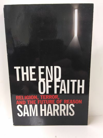 Image for The End of Faith (Religion, Terror, and the Future of Reason)
