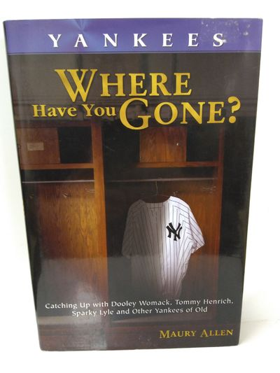 Image for Yankees: Where Have You Gone?