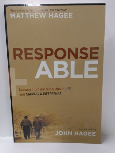 Image for Response-Able: Lessons from My Father About Life...and Making a Difference