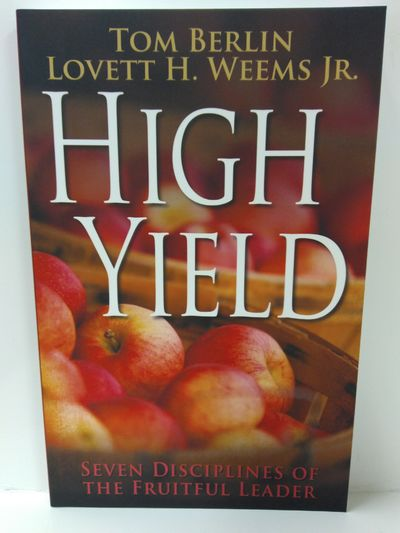 Image for High Yield: Seven Disciplines of the Fruitful Leader