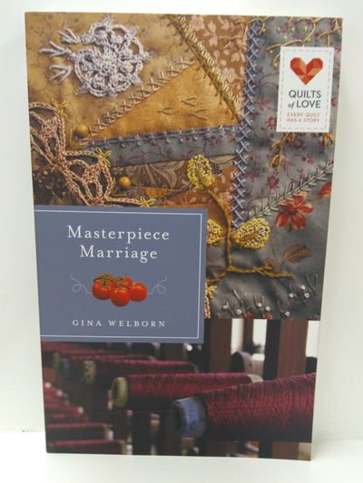 Image for Masterpiece Marriage: Quilts of Love Series