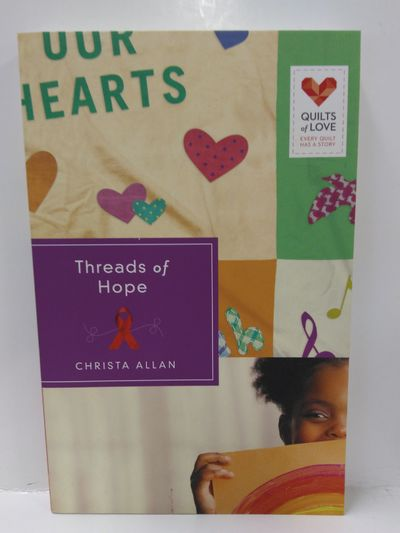 Image for Threads of Hope: Quilts of Love Series