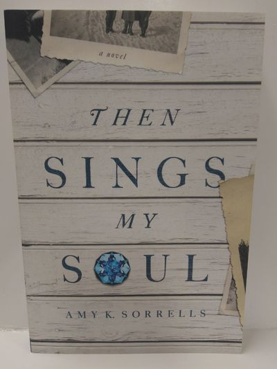 Image for Then Sings My Soul: A Novel