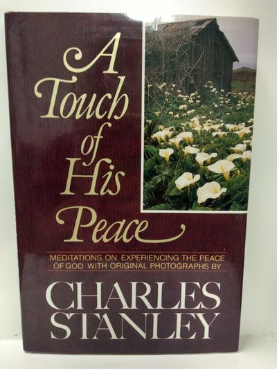 Image for A Touch of His Peace: Meditations on Experiencing the Peace of God