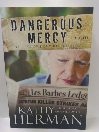 Image for Dangerous Mercy (Secrets of Roux River Bayou, Bk 2)