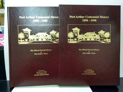 Image for Port Arthur Centennial History: The Official Pictorial History of Port Arthur, Texas Volume 2