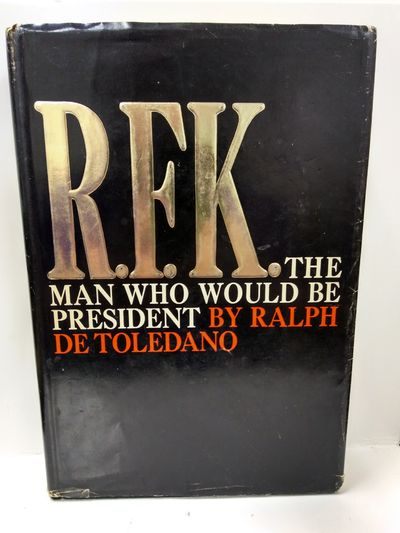 Image for R.F.K. the Man Who Would Be President