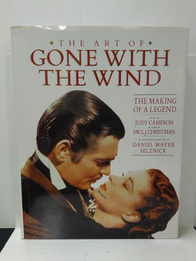Image for The Art of Gone with the Wind: The Making of a Legend