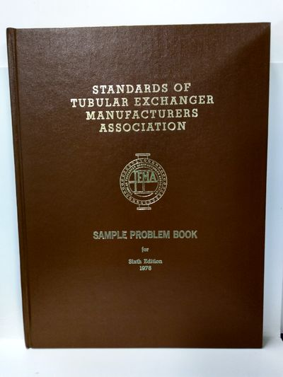 Image for Standards of the Tubular Exchanger Manufacturers Association (Tema) Sample Problem Book for Sixth E8
