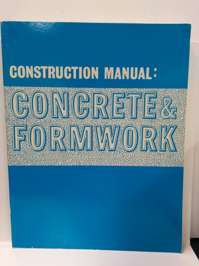 Image for Construction Manual: Concrete and Formwork