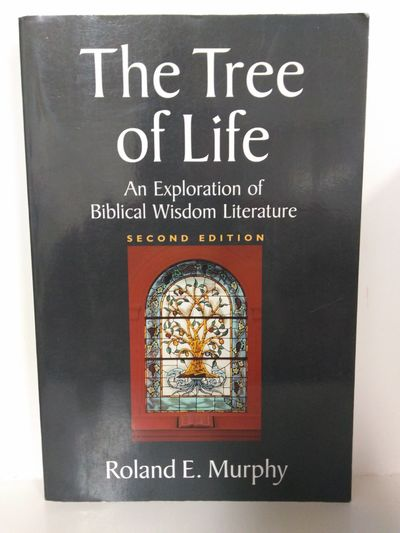 Image for The Tree of Life: an Exploration of Biblical Wisdom Literature