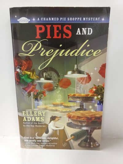 Image for Pies and Prejudice (a Charmed Pie Shoppe Mystery)