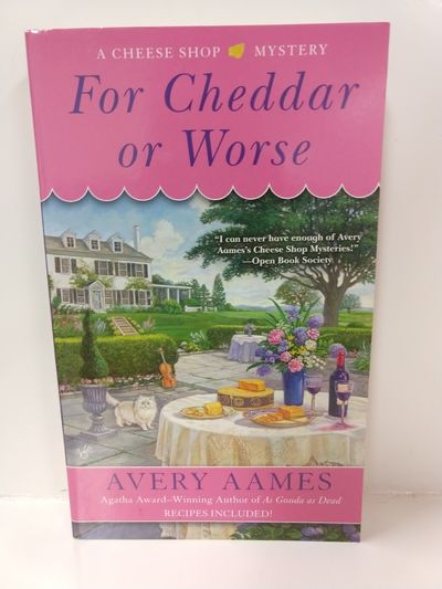 Image for For Cheddar Or Worse (Cheese Shop Mystery)