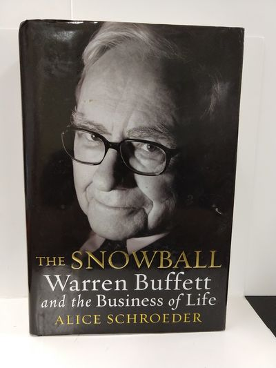 Image for Snowball: Warren Buffett and the Business of Life