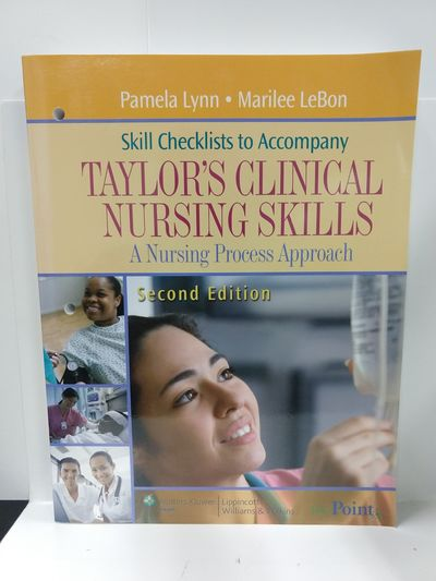 Image for Skill Checklists to Accompany Taylor's Clinical Nursing Skills: A Nursing Process Approach