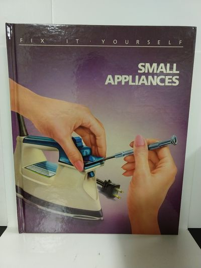 Image for Small Appliances (Fix-It-Yourself)