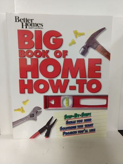 Image for BH&G Big Book of Home How-to-Prop Ed (Better Homes  Gardens Do It Yourself)