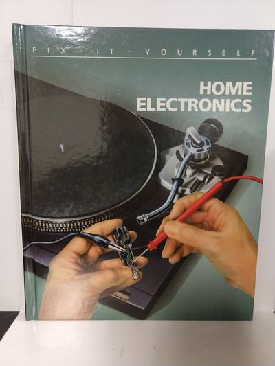 Image for Home Electronics (Fix-It-Yourself)