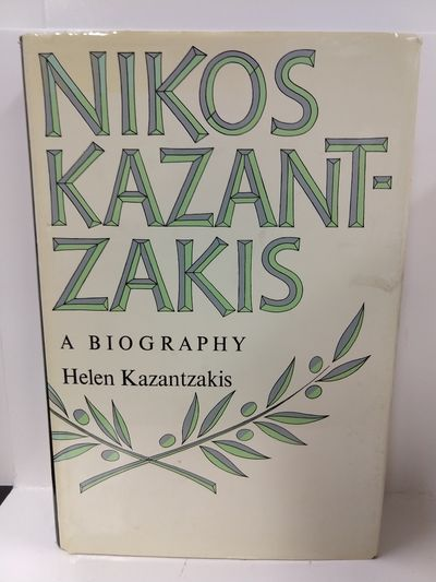 Image for Nikos Kazantzakis: A Biography