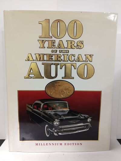 Image for 100 Years of the American Auto: Millennium Edition