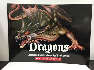 Image for Dragons: Fearsome Monsters From Myth and Fiction