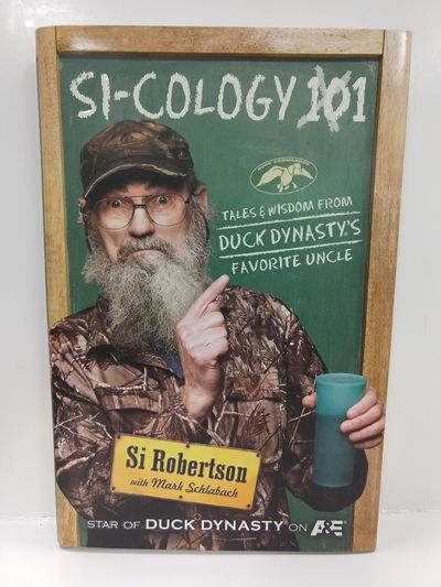 Image for Si-Cology 1: Tales and Wisdom From Duck Dynasty's Favorite Uncle